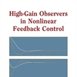 High-Gain Observers in Nonlinear Feedback Control