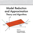 Model Reduction and Approximation: Theory and Algorithms