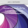Numerical Methods for Conservation Laws: From Analysis to Algorithms